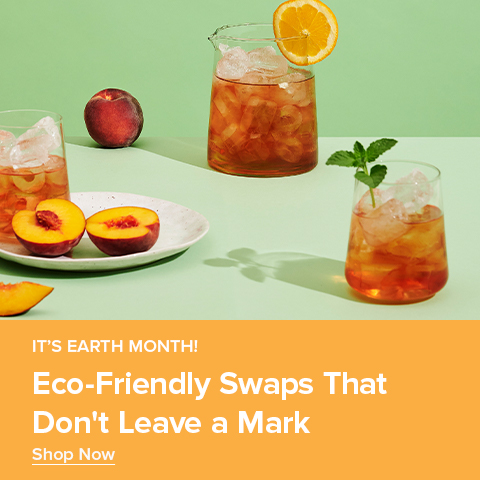 It's Earth Month! Shop Eco-Friendly Swaps That Don't Leave a Mark