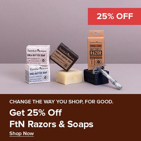 25% Off Select FtN Razors & Soaps