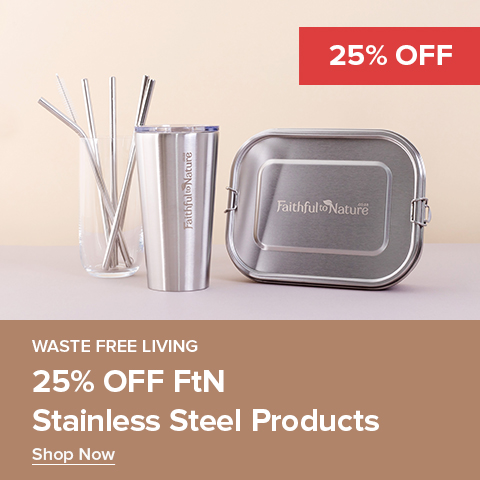 25% Off FtN Stainless Steel Products