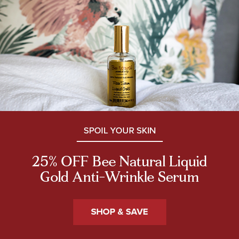 25% Off Bee Natural Liquid Gold Anti-Wrinkle Face Serum